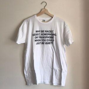 Green Box Shop Unisex Why Be Racist T-Shirt